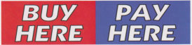BUY HERE PAY HERE BANNER sign