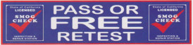 PASS OR FREE RETEST INSPECTION REPAIR STATION BANNER
