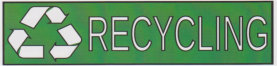 RECYCLING BANNER SIGN 3x10ft