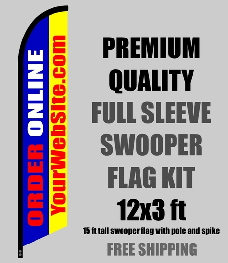 ORDER ONLINE with your web address swooper banner sign flag