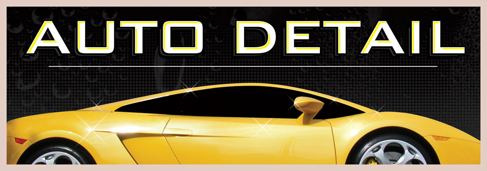 AUTO DETAIL �banner sign 3x10ft