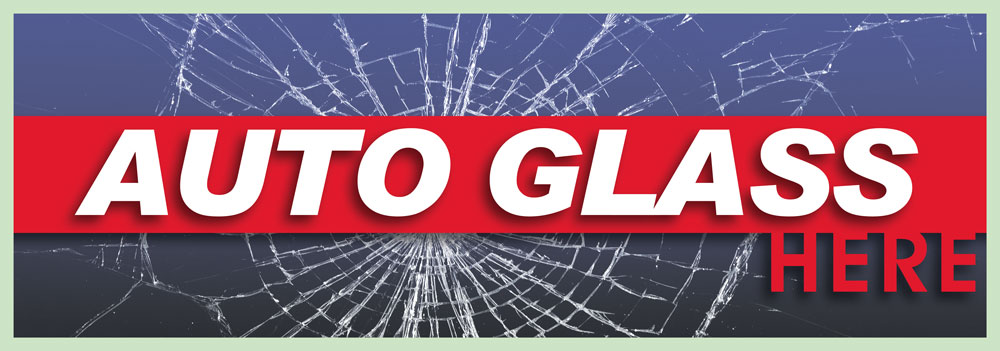 AUTO GLASS HERE banner sign 3x8ft
