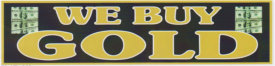WE BUY GOLD BANNER sign