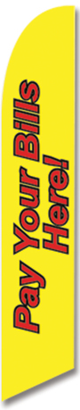 Pay your bills here swooper feather flag sign banner yellow