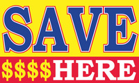 SAVE HERE flag banner 3x5ft