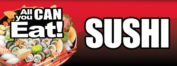 All You Can Eat Sushi large BANNER Sign