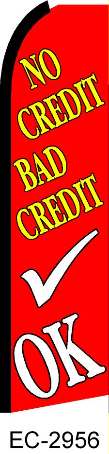 NO CREDIT BAD CREDIT OK auto dealer swooper feather flag