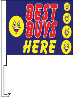 2.00 BEST BUYS HERE window flag, heavy duty
