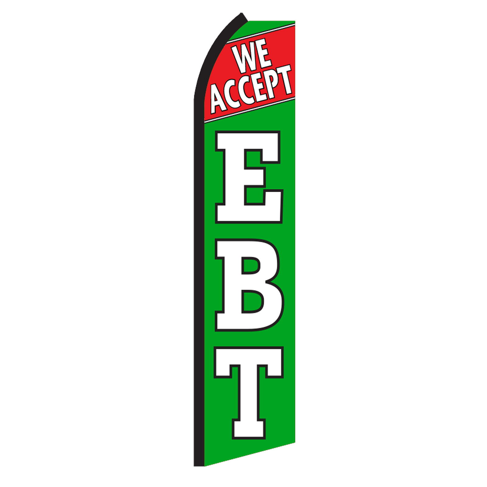 We accept ebt swooper flag sign banner