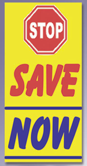 STOP SAVE NOW 3x6ft vertical flag