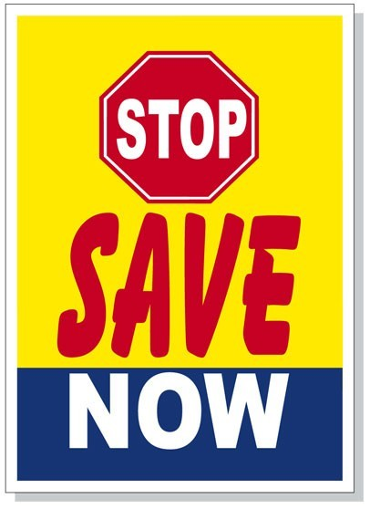 STOP SAVE NOW dealer hood sign