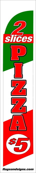 2 slices PIZZA $5 Ital custom swooper feather banner sign flag