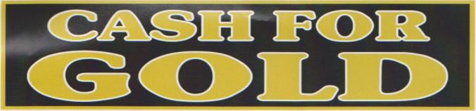 Cash for gold banner sign 3x8ft