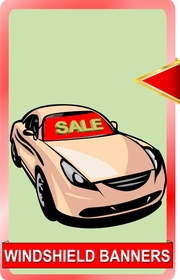 Auto dealer windshield banner signs